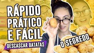 Baixar COMO DESCASCAR BATATA RÁPIDO E FÁCIL- Dicas de cozinha   Luma Show