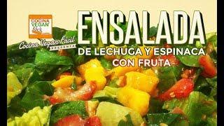 Ensalada de lechuga y espinaca con fruta - Cocina Vegan Fácil