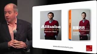Duncan Clark on the Rise of Jack Ma and Alibaba
