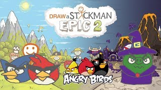 ANGRY BIRDS HEROES Draw a Stickman Epic 2 Gameplay - Angry Bird Sonic and Star War vs Epic Magic Pig