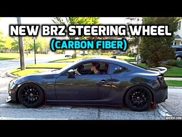 Carbon Fiber Steering Wheel Reveal! (BRZ Accelerations)