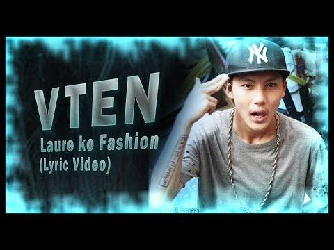 VTEN- Laure Ko Fashion (Lyric Video)