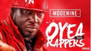 Modenine – Oyea Rappers (Remix) ft. Reminisce