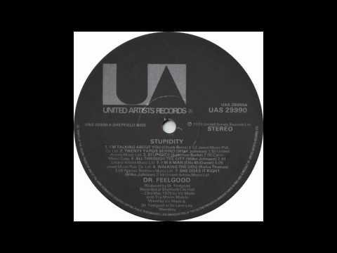 Dr. Feelgood - Stupidity (Full Album)