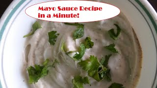 Mayo Sauce Recipe in a Minute
