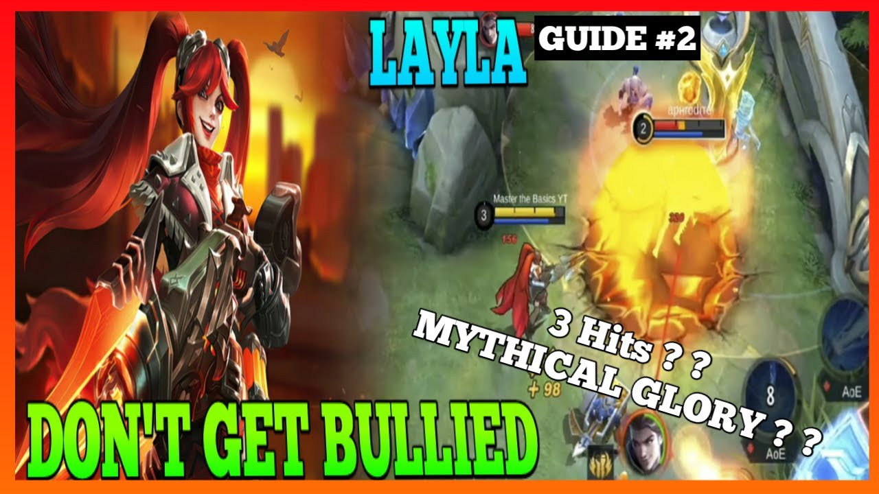 How I used Revamp Layla to reach Mythical Glory | Master the Basics | Layla Gameplay | MLBB