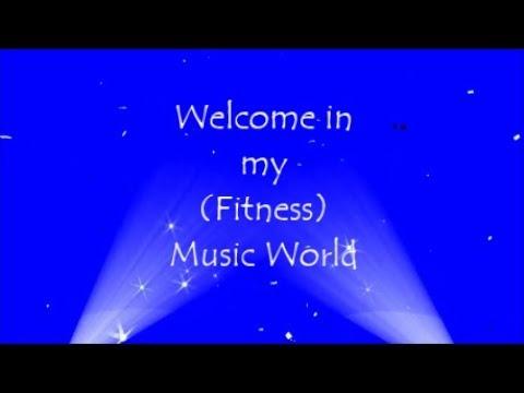 My (Fitness) Music World (138 BPM) !!