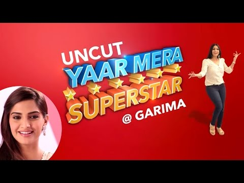 'Neerja' | Sonam Kapoor On Yaar Mera Superstar | EXCLUSIVE | Uncut