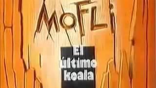 Intro / Opening de Mofli el ultimo koala (España)