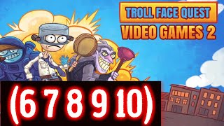 Troll Face Quest Video Games 2 Level 6 7 8 9 10 Solution Android