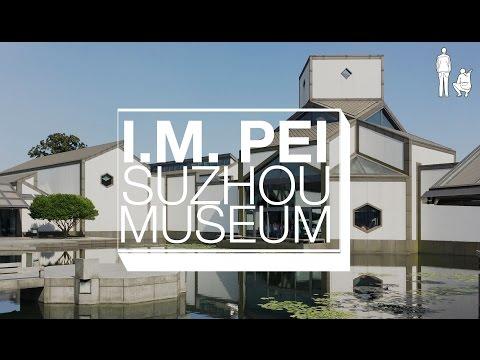 IM PEI's SUZHOU MUSEUM