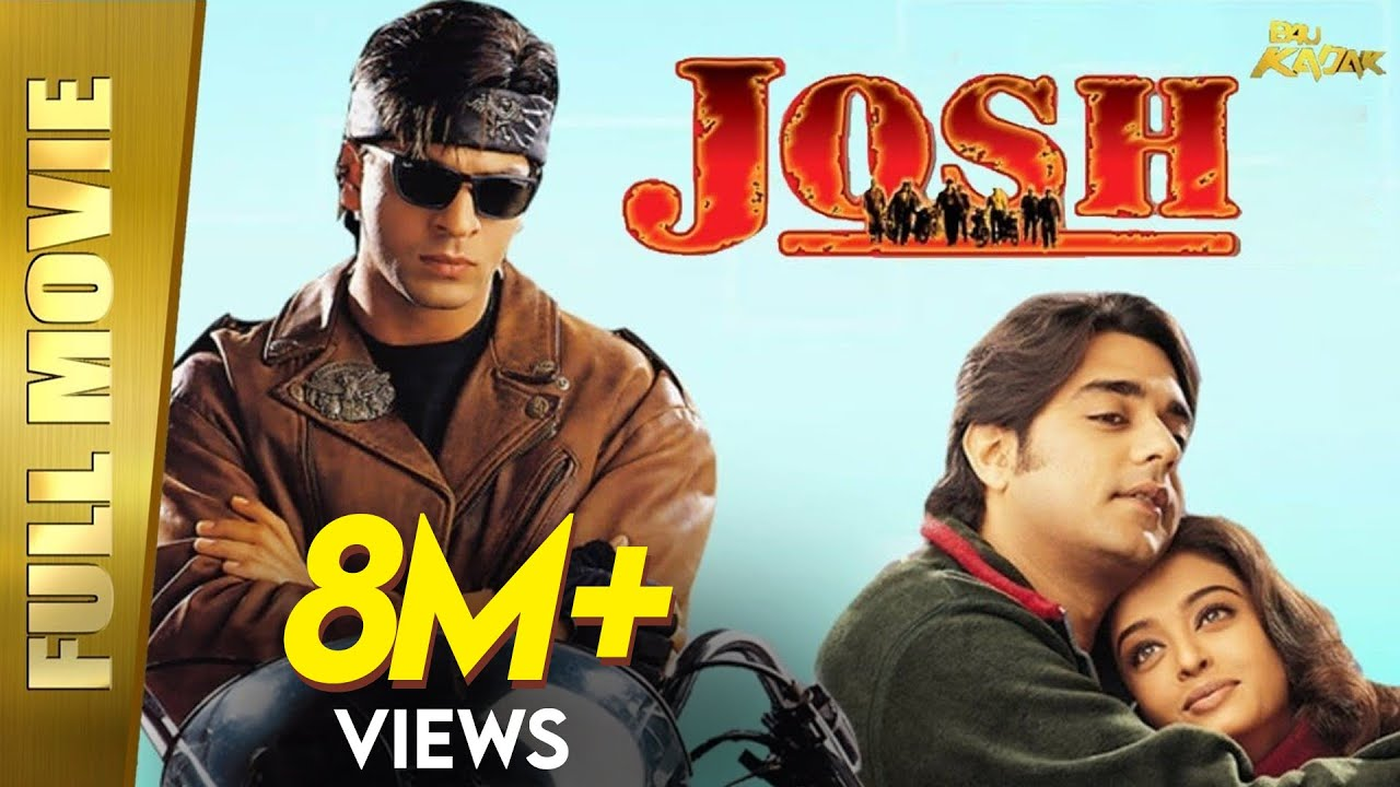 Download Josh | Full Hindi Movie | Shah Rukh Khan & Aishwarya Rai | Full HD 1080p