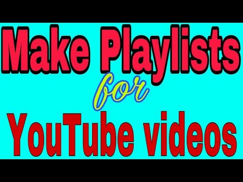 How to make Playlists on YouTube with Android