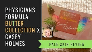 PHYSICIANS FORMULA BUTTER COLLECTION X CASEY HOLMES | PALE SKIN REVIEW | BLUE EYES