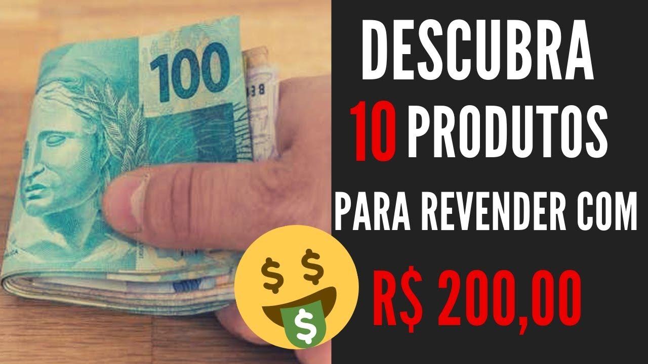 10 COISAS PARA COMPRAR COM 200 REAIS E REVENDER