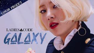 [3人 COVER] 레이디스 코드 - Galaxy