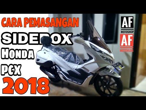 CARA PEMASANGAN SIDEBOX HONDA PCX 2018 LOKAL AFMOTOSHOP