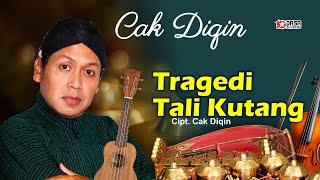 Download lagu Cak Diqin & Wiwid - Tragedi Tali Kutang