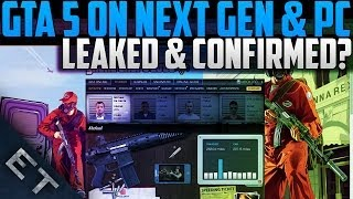 GTA 5 - Next Gen and PC Leaked! (GTA V On PC & Next Gen)
