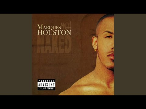 Marques houston sex wit you