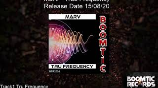 MarV   Tru Frequency