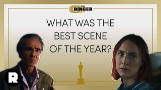 What Was the Best Scene of the Year? | 2018 Oscars Preview | The Ringer