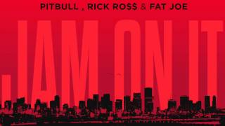 Mr  Mauricio ft. Pitbull, Rick Ross Fat Joe - Jam On It [Official Dirty]