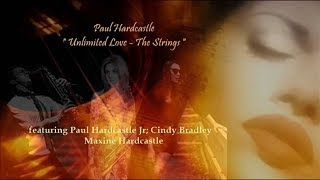 Paul Hardcastle - Unlimited Love The Strings [JazzmastersVII]