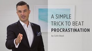 A Simple Trick to Beat Procrastination