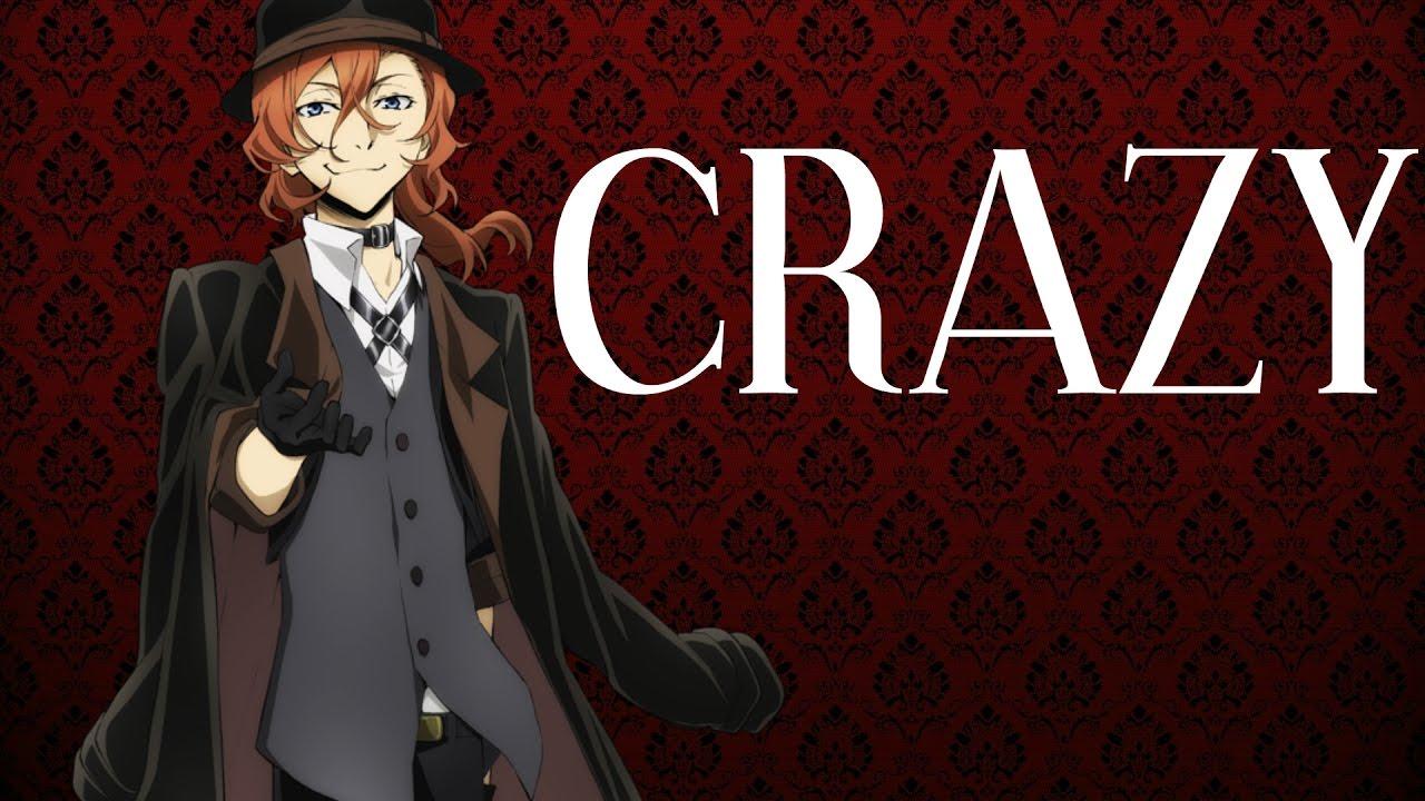 """Великий из бродячих псов: Чуя Накихара-""""CRAZY."""" (На ..."""