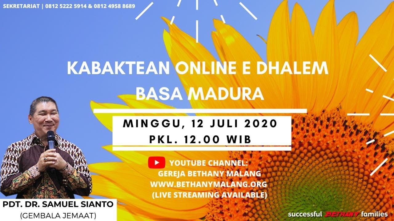 Kabaktean Online (Basa Madura) - Gereja Bethany Yestoya 12 Juli 2020 - Pdt. DR. Samuel Sianto