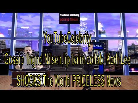 YouTube Celebrity Gossip  Ingrid Nilsen,lip balm collab, Kodi Lee  SHOCKS The World PRICELESS News thumbnail