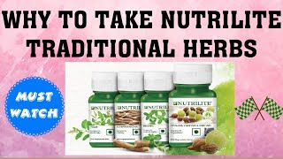 क्यो लेना चाहिए Nutrilite traditional हर्ब्स || why to Take Nutrilite Traditional Herbs