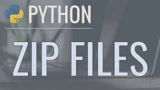 Python Tutorial: Zip Files - Creating and Extracting Zip Archives
