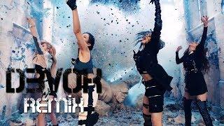 BLACKPINK - Kill This Love D3VOK Remix