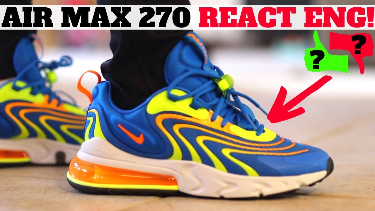Worth Buying 2020 Nike Air Max 270 React Eng Review On Feet Youtube