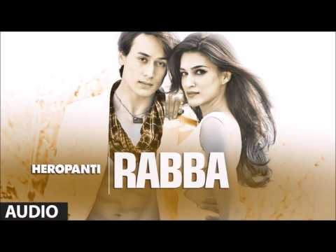Rabba Remix Heropanti