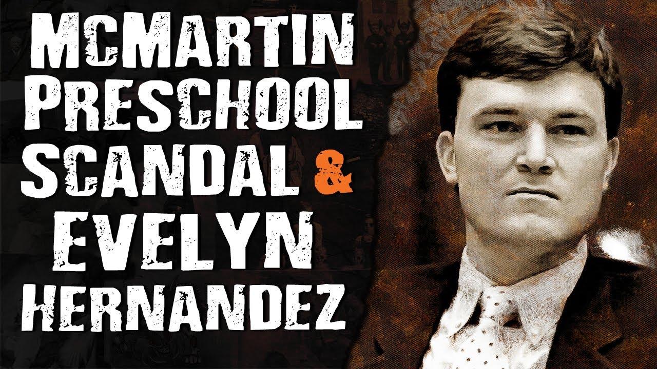 McMartin Preschool Scandal & Evelyn Hernandez - Terrifying Mysteries