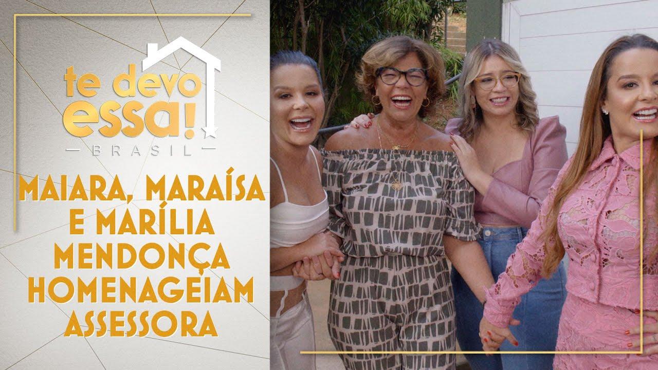 Maiara, Maraísa e Marília Mendonça homenageiam assessora | Te Devo Essa! Brasil (19/06/21)
