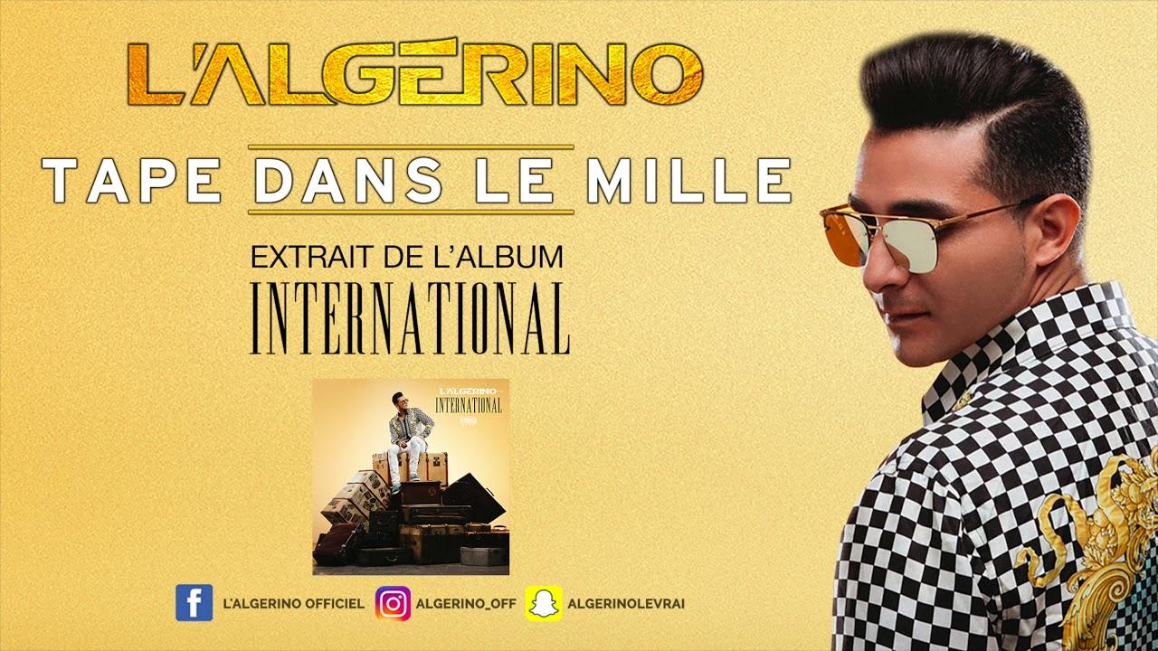 L'Algérino - Tape dans le mille [Audio]