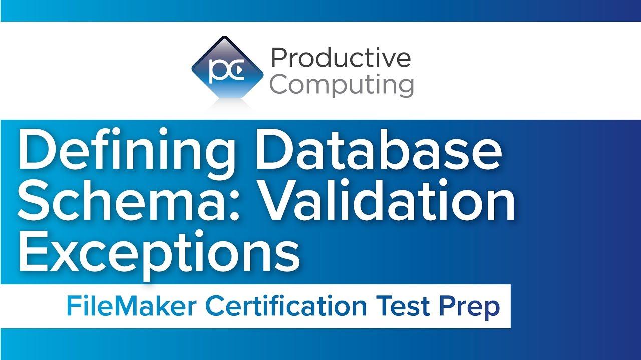Filemaker Certification Test Preparation Defining Database Schema