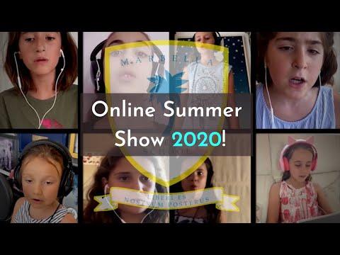 Marbella Montessori School - Online Summer Show 2020