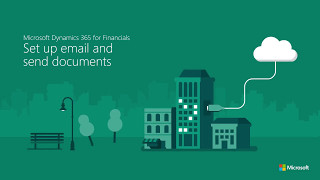 Set up email and send documents in Microsoft Dynamics 365 for Financials