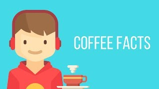 Coffee Facts Every Coffee Lover Should Know