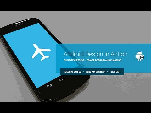 Android Design in Action: Travel Booking and Planning