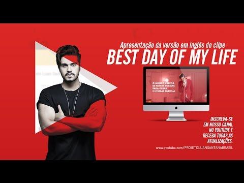"Luan Santana - Apresentação  ""Best Day Of My Life"" - English  2809"