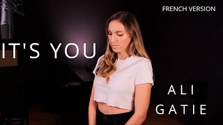 Gambar cover IT'S YOU ( FRENCH VERSION ) ALI GATIE ( SARA'H COVER )