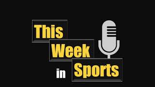 NEWS: This Week in Sports 4/18/2019