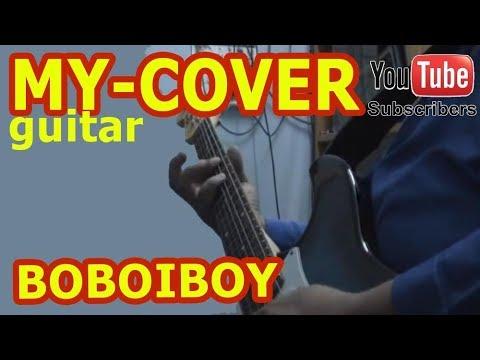 Boboiboy Theme Song cover