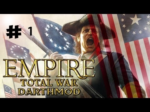"""USA Empire TW Darthmod ep 1 """"Courage & Hope In New Lands"""""""